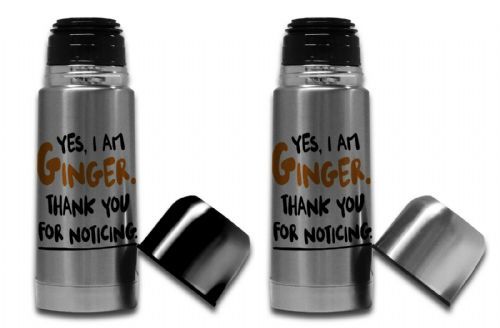 350ml - Yes, I Am Ginger Thank You For Noticing